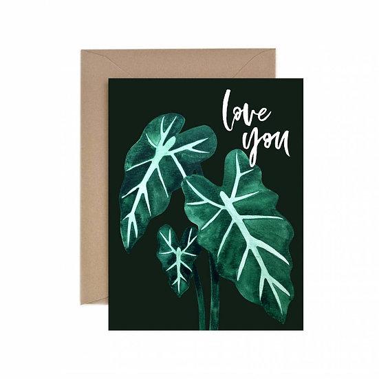 Love You Alocasia Greeting Card