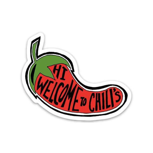 Welcome to Chili's Sticker