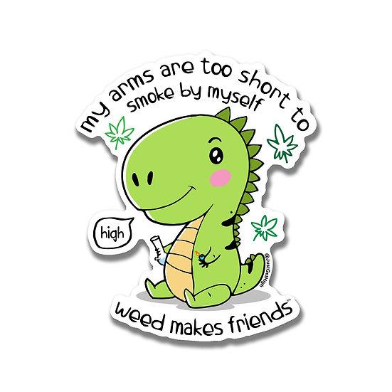 Weed Makes Friends Sticker