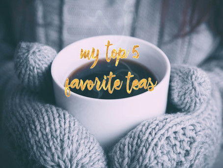 My Top 5 Winter Teas