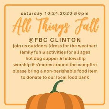 All Things Fall - Saturday 10/24/2020 at 6 PM