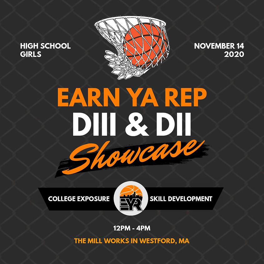 Earn Ya Rep DIII & DII Showcase