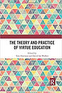 The Theory and Practice of Virtue Educat