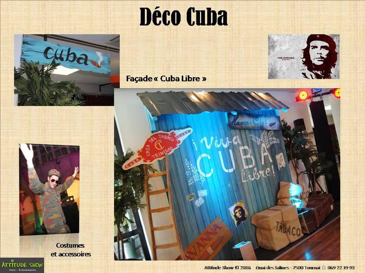 location décor façade Cuba Libre