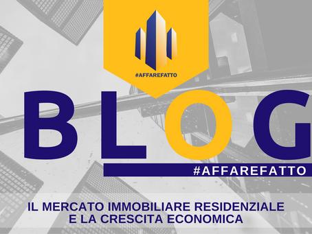Il Mercato immobiliare residenziale e la Crescita economica