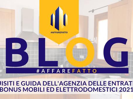 Requisiti e GUIDA dell'Agenzia delle Entrate per bonus mobili ed elettrodomestici 2021