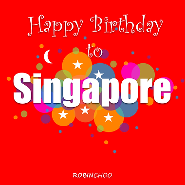 Happy Birthday To Singapore