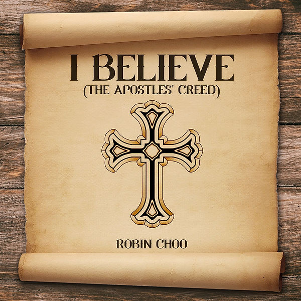 i Believe (The Apostle's Creed) Cover Art