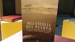 """""""Melancolía del Puerto"""" (2021) de Miguel A. Rubio"""