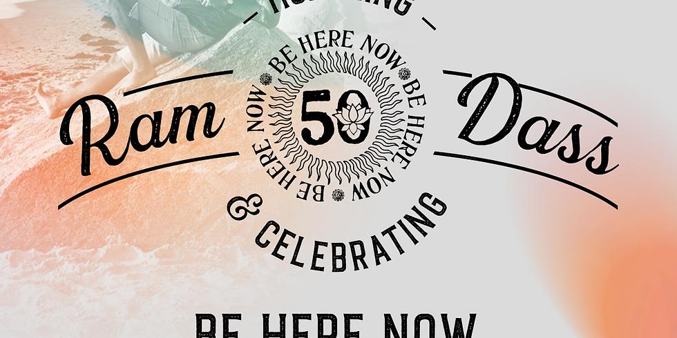 Wisdome- Honoring Ram Dass and Celebrating Be Here Now 50th Anniversary