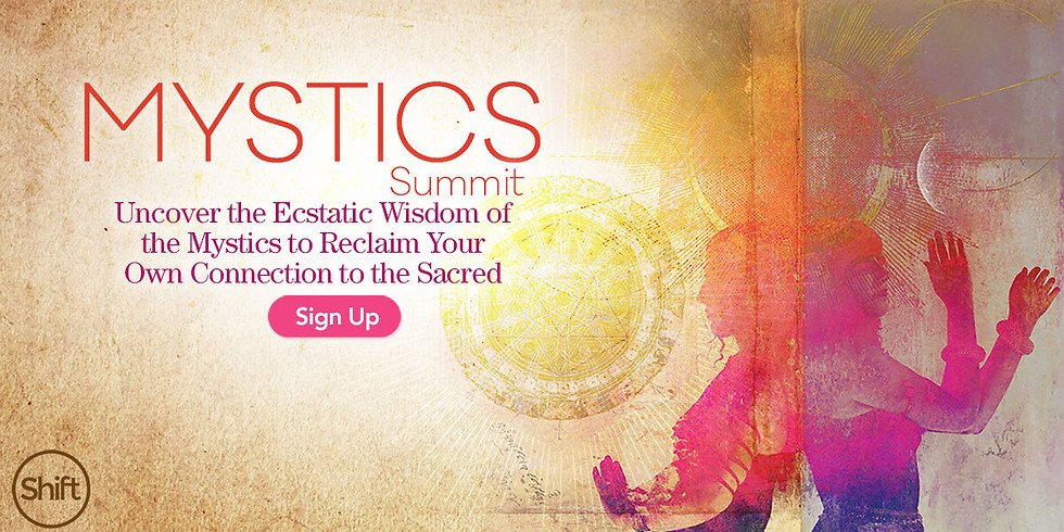 Shift Mystics Summit