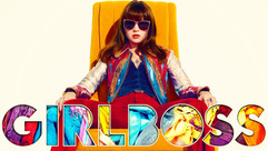 Girlboss: What Can the Netflix Show Teach You?