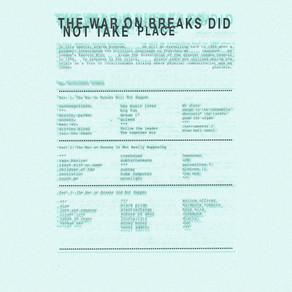 The War On Breaks