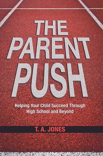 The Parent Push