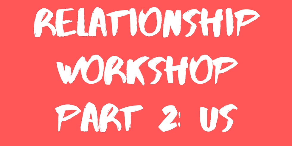 Relationship workshop: your relationships as a healing tool