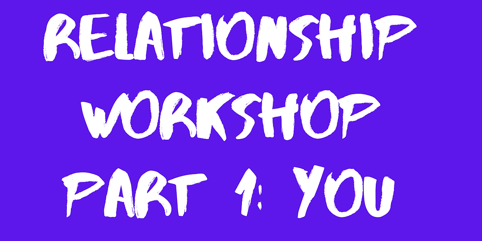 Relationship workshop: are you part of the problem?
