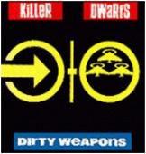 KillerDwarfs-dirtyweapons.jpg