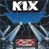 kix-blowmyfuse88.jpg