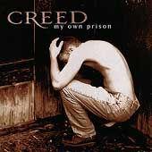 creedmyownprison.jpg