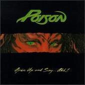Poison-OpenUpSayAhh.jpg