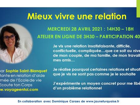 """Atelier """"Mieux vivre une relation"""" 28 avril 2021"""