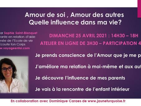 """Atelier """"Amour de soi, Amour des autres : quelle influence dans ma vie?"""""""