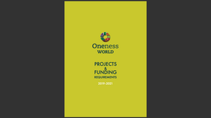 If you would like to help, drop us a line at info@onenessworld.org and we'll have a chat. Thanks!