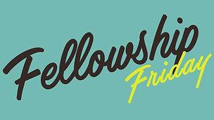 Fellowship Friday_16x9.jpg