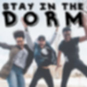 Stay in The Dorm SQ.jpg