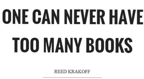 one-can-never-have-too-many-books-quote-