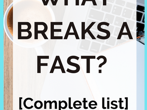 What Breaks An Intermittent Fast? [Clean Fast vs. Dirty Fast]