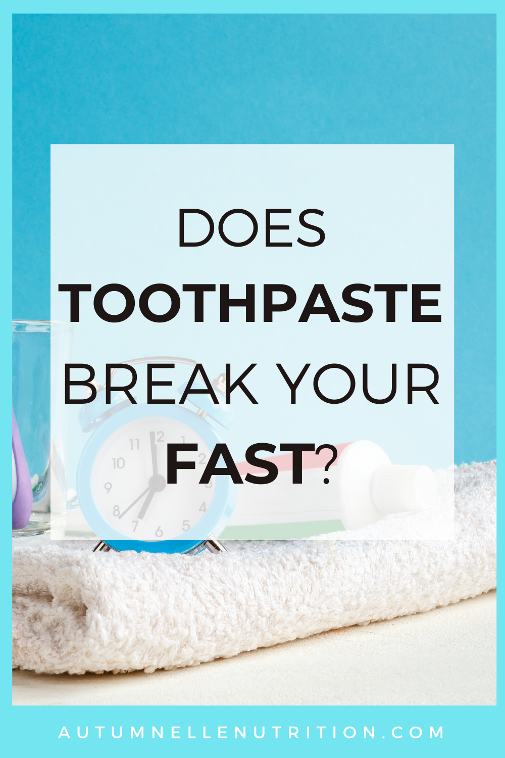 Does Toothpaste Break A Fast?