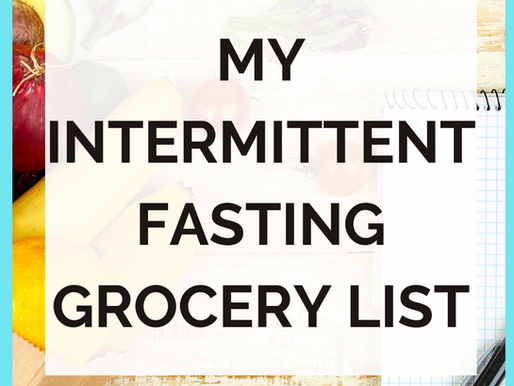 Autumn's Top Intermittent Fasting Food Brands [Intermittent Fasting Grocery List]