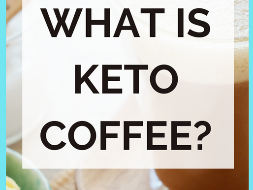What Is Keto Coffee And How Can You Make It At Home?