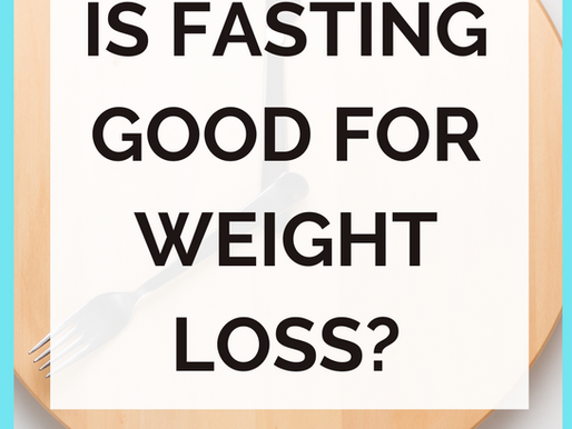 Is Fasting Good For Weight Loss?