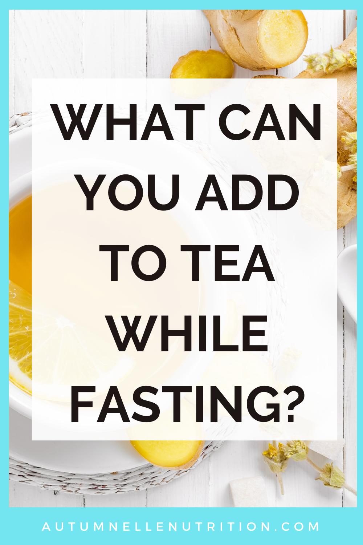 does tea break a fast