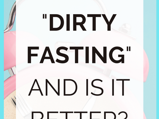 What Is Dirty Fasting? [And Does It Burn Fat FASTER?]