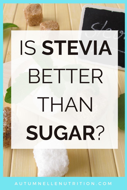 is stevia better than sugar