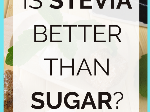 Is Stevia Better Than Sugar? [Fat Burning Foods]