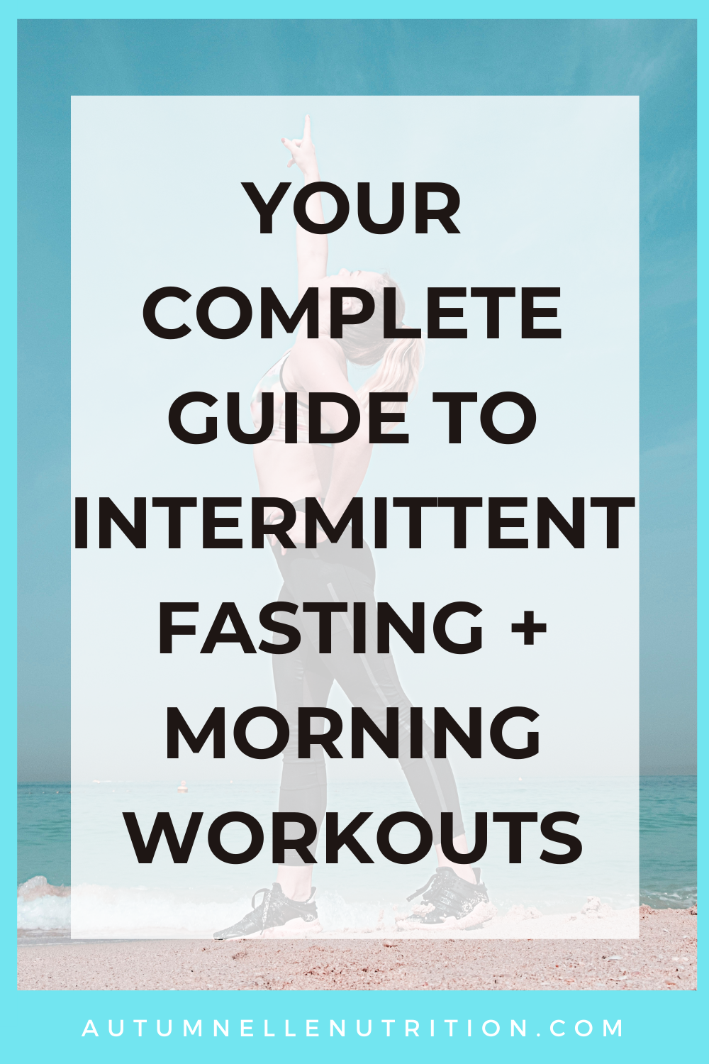 Intermittent Fasting And Working Out In The Morning