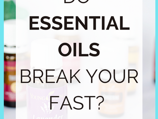 Do Essential Oils Break A Fast? [Intermittent Fasting Tips]