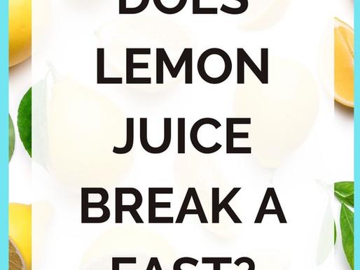 Does Lemon Juice Break a Fast? [Intermittent Fasting]