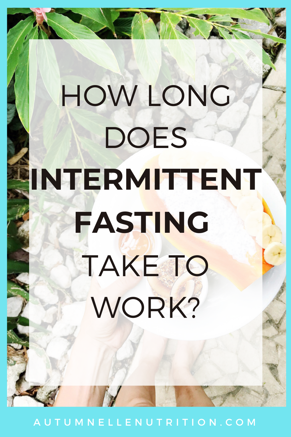 How Long Does Intermittent Fasting Take To Work?