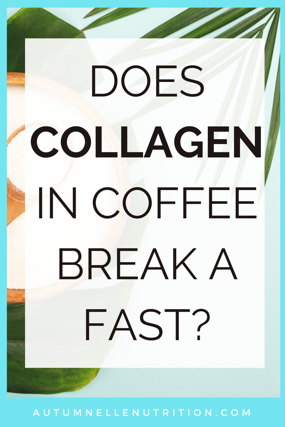 does collagen break a fast