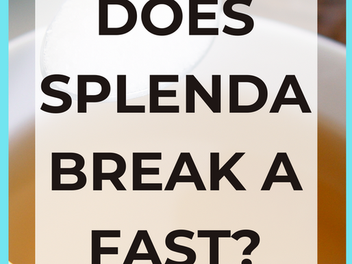 Does Splenda Break a Fast? [Intermittent Fasting Weight Loss]