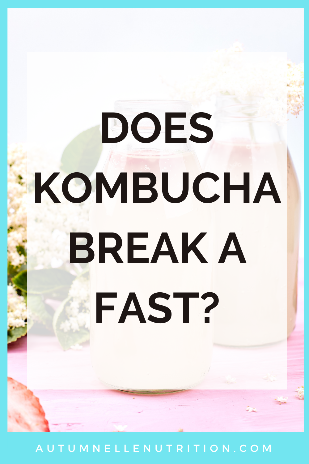 does kombucha break a fast