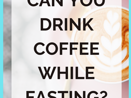 Can You Drink Coffee While Intermittent Fasting?