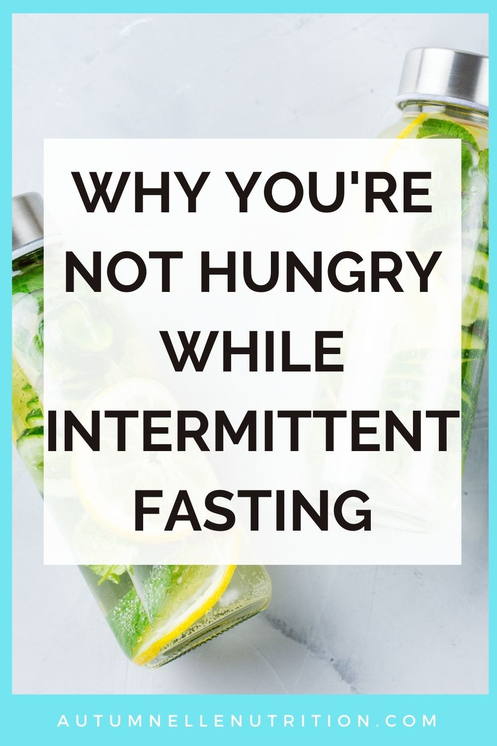 Why Am I Not Hungry During Intermittent Fasting?