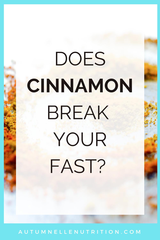 Does Cinnamon Break a Fast?