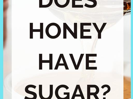Does Honey Have Sugar?